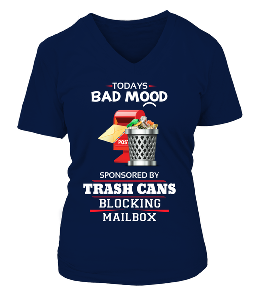Today's Bad Mood Sponsored By Trash Cans Shirt - Giggle Rich - 16