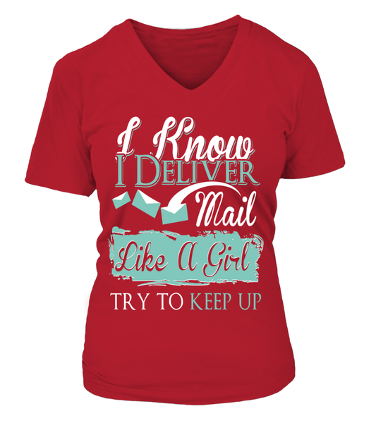 I Know I Deliver Mail Like A Girl Shirt - Giggle Rich - 15
