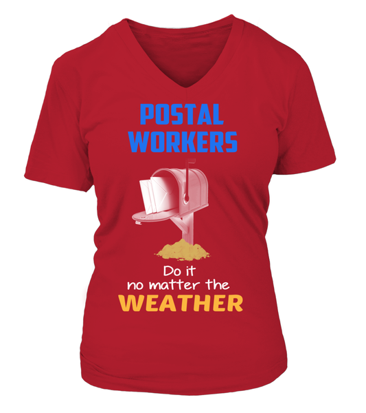 Postal Workers Do It No Matter The Weather Shirt - Giggle Rich - 10