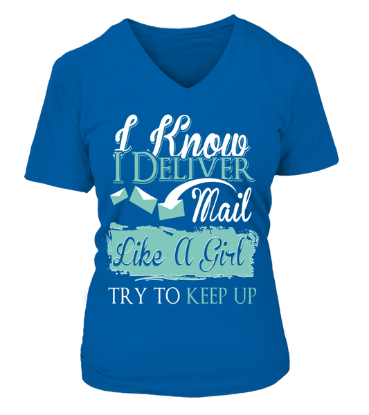 I Know I Deliver Mail Like A Girl Shirt - Giggle Rich - 18