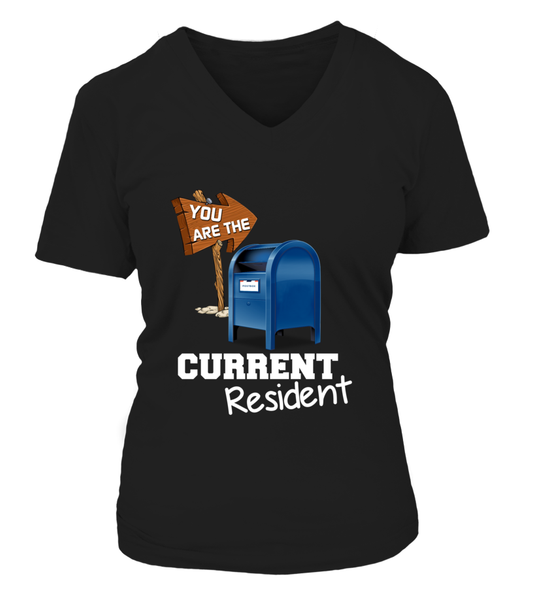 You Are The Current Resident - Postal Worker Shirt - Giggle Rich - 15