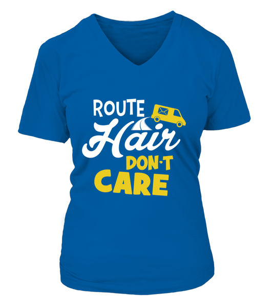 Route Hairs But Postal Workers Don't Care Shirt - Giggle Rich - 16