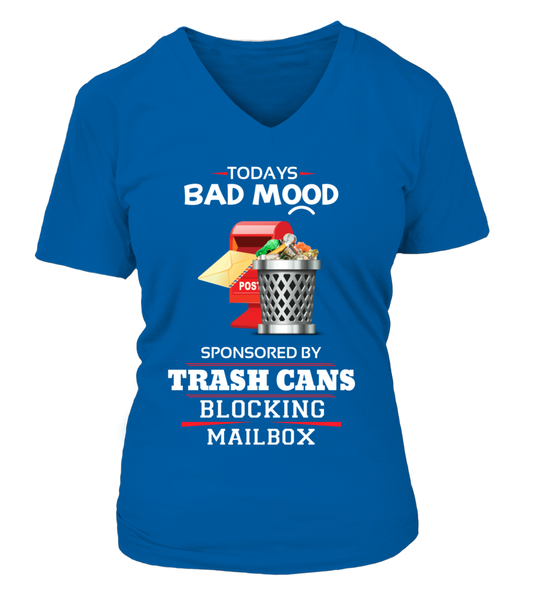 Today's Bad Mood Sponsored By Trash Cans Shirt - Giggle Rich - 15
