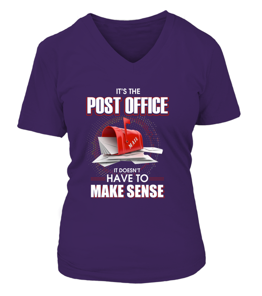 Post Office Doesn't Have To Make Sense Shirt - Giggle Rich - 16