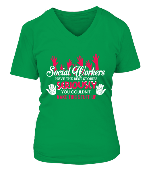 Social Workers Have The Best Stories Shirt - Giggle Rich - 16