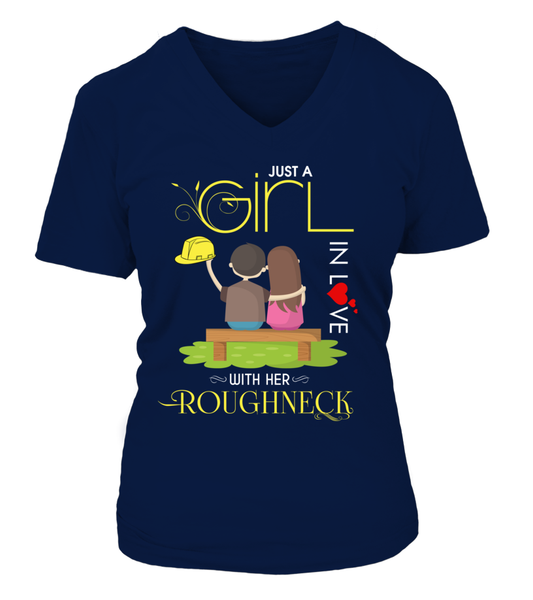 Just A Girl In Love With Her Roughneck Shirt - Giggle Rich - 14