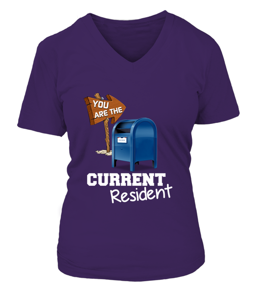 You Are The Current Resident - Postal Worker Shirt - Giggle Rich - 18