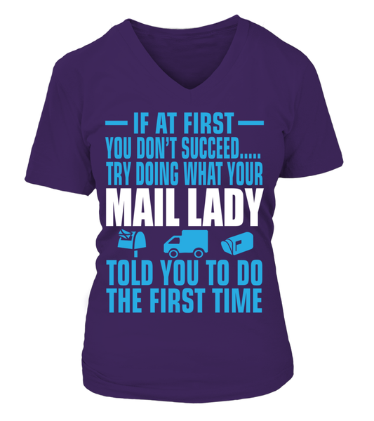 If At First Your Mail Lady Shirt - Giggle Rich - 11