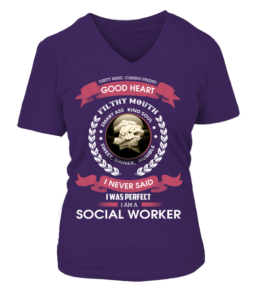 I Never Said I Was Perfect - I'm A Social Worker Shirt - Giggle Rich - 14