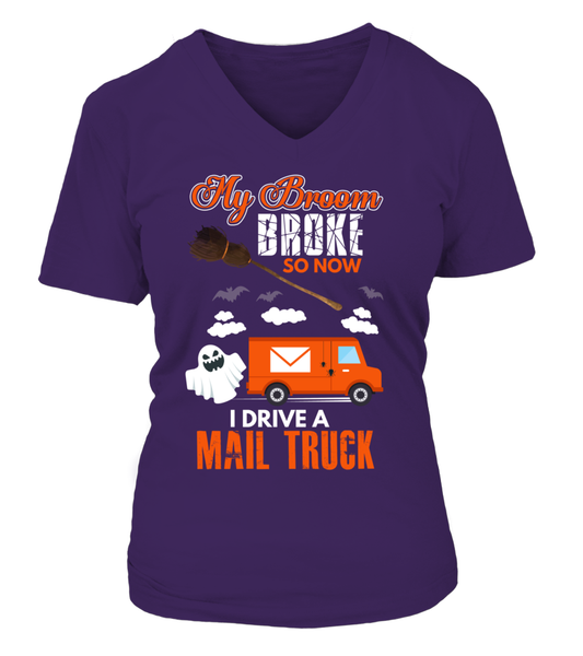 My Broom Broke So Now I Drive A Mail Truck Shirt - Giggle Rich - 15