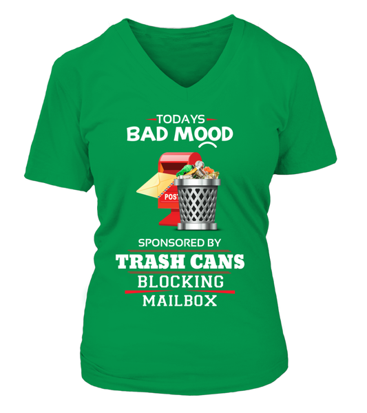 Today's Bad Mood Sponsored By Trash Cans Shirt - Giggle Rich - 14