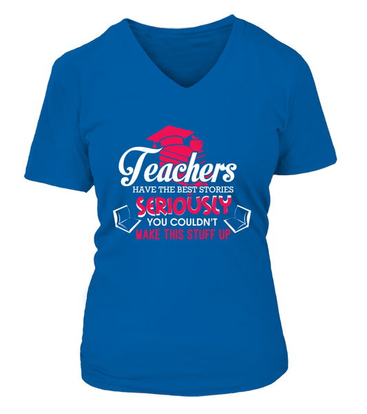Teachers Have The Best Stories Shirt - Giggle Rich - 9