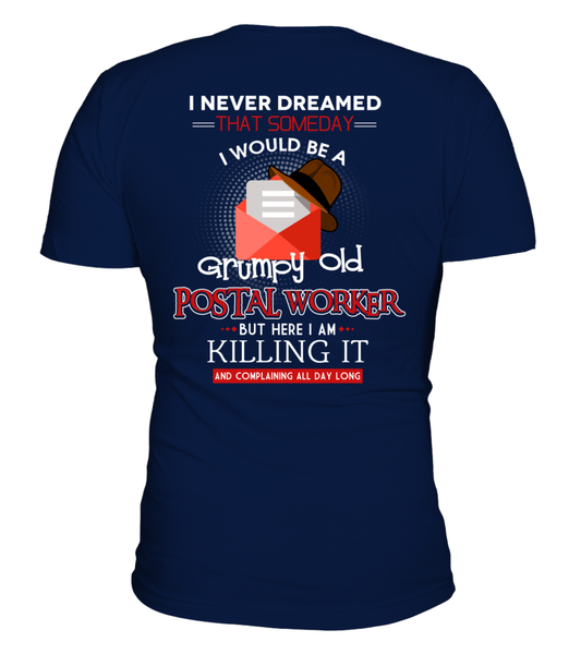 Grumpy Old Postal Worker & Killing It Shirt - Giggle Rich - 24