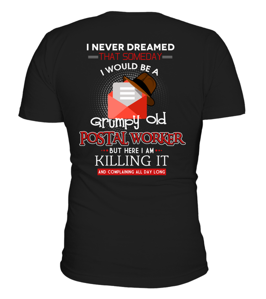 Grumpy Old Postal Worker & Killing It Shirt - Giggle Rich - 22