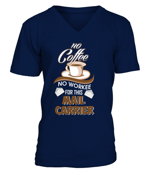 No Coffee For Mail Carrier Shirt - Giggle Rich - 5