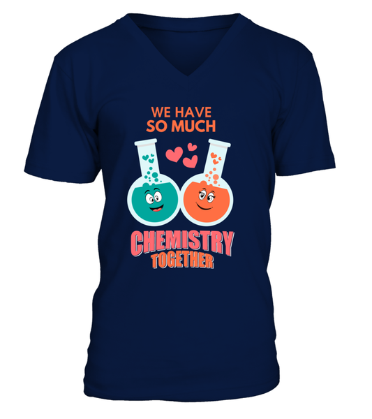 We Have So Much Chemistry Together Shirt - Giggle Rich - 10
