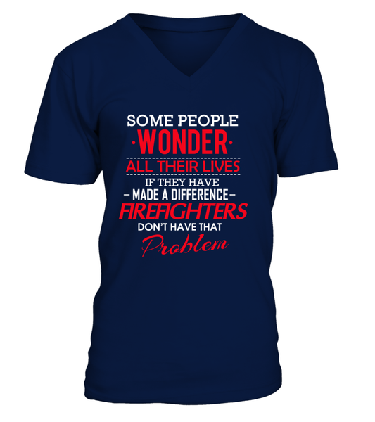 Firefighters Don't Have That Problem. Shirt - Giggle Rich - 9