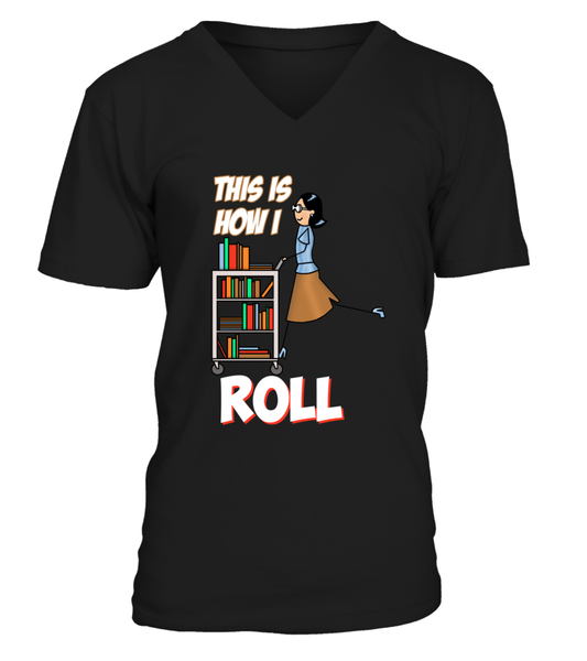 This Is How I Roll Shirt - Giggle Rich - 5