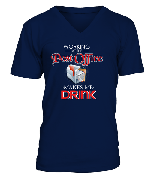 Working At The Post Office Makes Me Drink Shirt - Giggle Rich - 11
