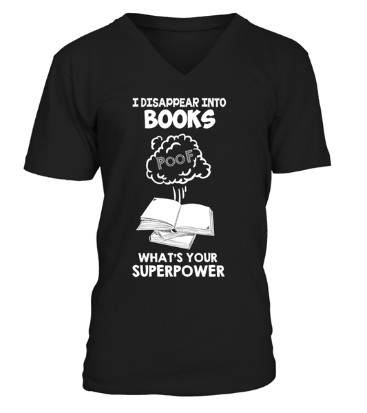 I Disappear Into Books - What's Your Superpower? Shirt - Giggle Rich - 7