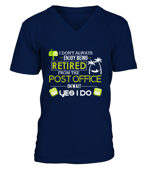 Enjoying Being Retired Postal Worker Shirt - Giggle Rich - 12