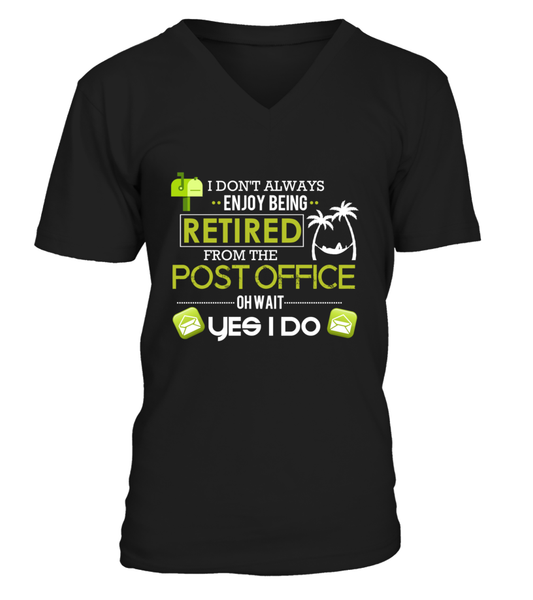 Enjoying Being Retired Postal Worker Shirt - Giggle Rich - 11