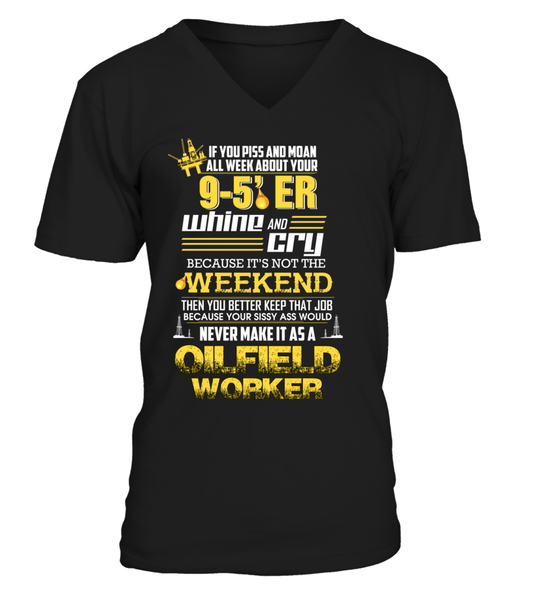 Don't Whine, You Are An Oilfield Worker Shirt - Giggle Rich - 5
