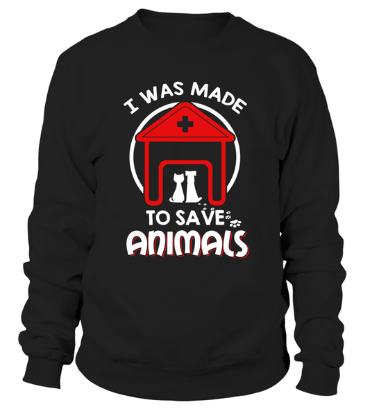I Was Made To Save Animals Shirt - Giggle Rich - 1