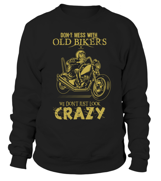 Don't Mess With Old Bikers Shirt - Giggle Rich - 1