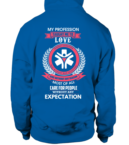 My Profession Taught Me To Love - Social Worker Shirt - Giggle Rich - 14