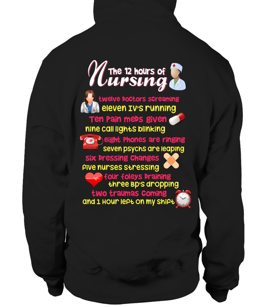 The 12 Hours Of Nursing Shirt - Giggle Rich - 36