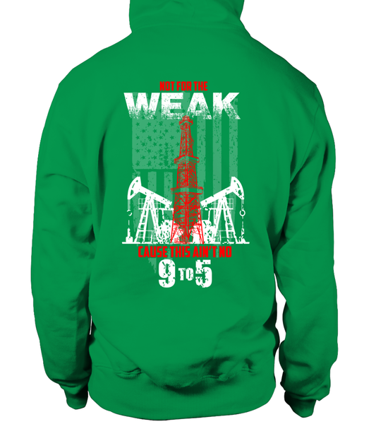 This Is Oilfield and Its Not For The Weak Shirt - Giggle Rich - 20