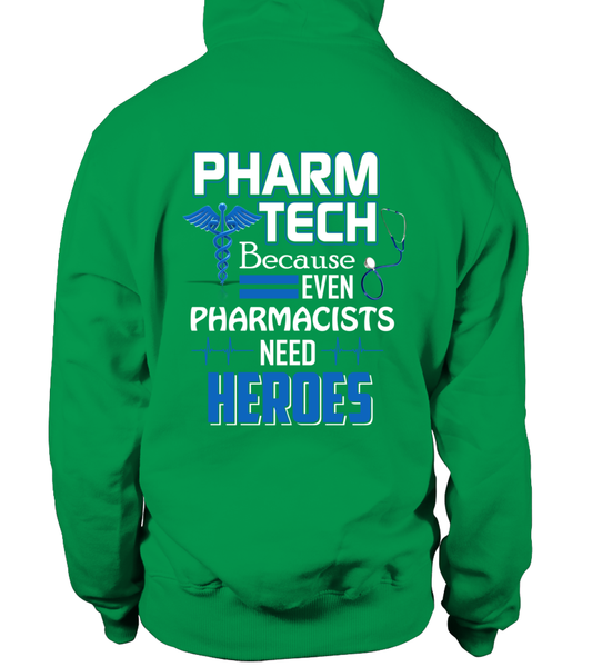 Pharm Tech Because Even Pharmacists Need Heroes Shirt - Giggle Rich - 11