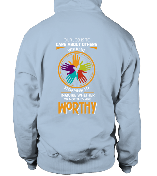 Everyone Is Worthy To Social Worker Shirt - Giggle Rich - 26