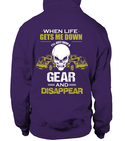 When Life Gets Me Down I'll Just A Drop  Gear And Disappear Shirt - Giggle Rich - 10