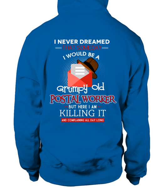 Grumpy Old Postal Worker & Killing It Shirt - Giggle Rich - 18