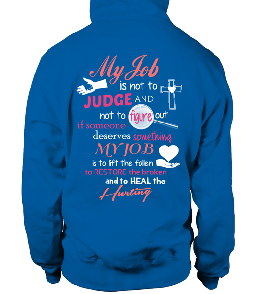 Minister Job Is Not To Judge Shirt - Giggle Rich - 30