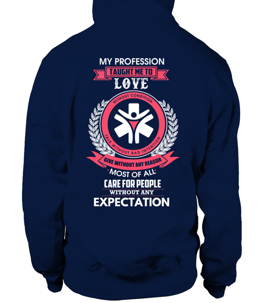 My Profession Taught Me To Love - Social Worker Shirt - Giggle Rich - 16