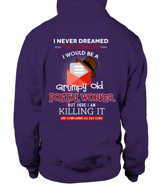 Grumpy Old Postal Worker & Killing It Shirt - Giggle Rich - 16