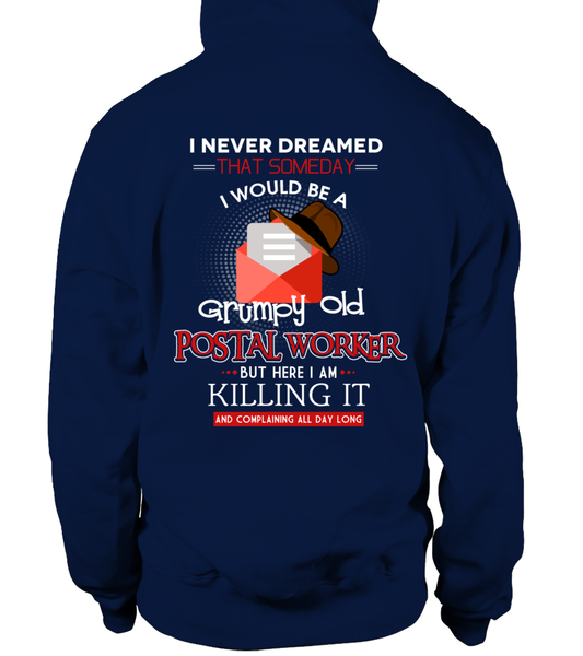 Grumpy Old Postal Worker & Killing It Shirt - Giggle Rich - 14