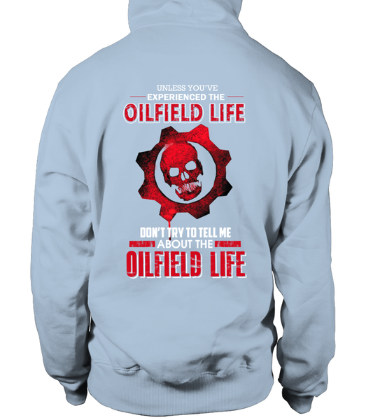 Don't Try To Tell Me About The Oilfield Life Shirt - Giggle Rich - 22