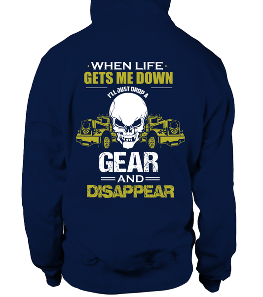 When Life Gets Me Down I'll Just A Drop  Gear And Disappear Shirt - Giggle Rich - 12