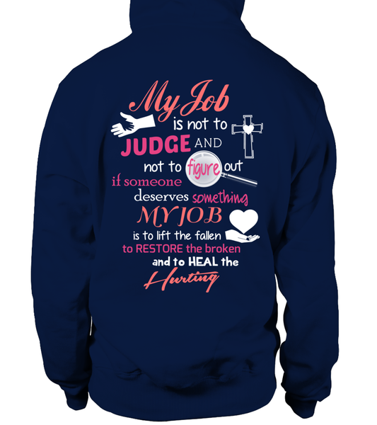 Minister Job Is Not To Judge Shirt - Giggle Rich - 24