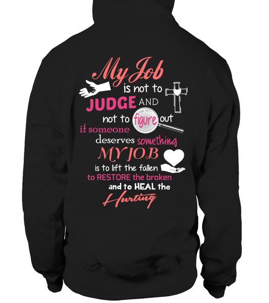 Minister Job Is Not To Judge Shirt - Giggle Rich - 20