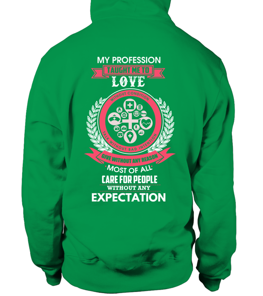 My Profession Taught Me To Love Shirt - Giggle Rich - 18