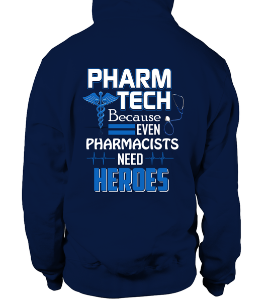 Pharm Tech Because Even Pharmacists Need Heroes Shirt - Giggle Rich - 9