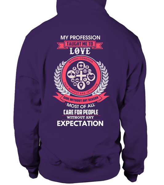 My Profession Taught Me To Love Shirt - Giggle Rich - 14