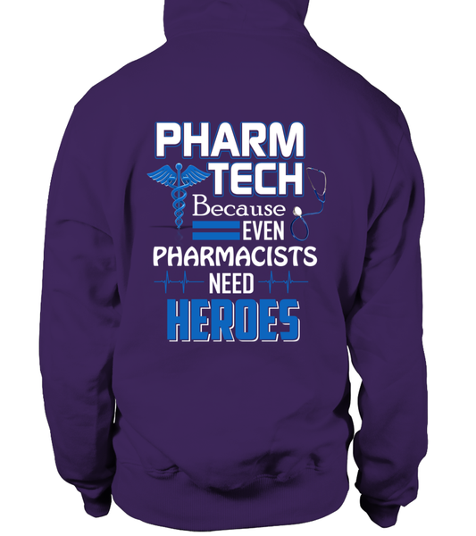 Pharm Tech Because Even Pharmacists Need Heroes Shirt - Giggle Rich - 10