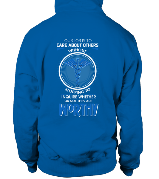 Everyone Is Worthy To CNA Shirt - Giggle Rich - 32