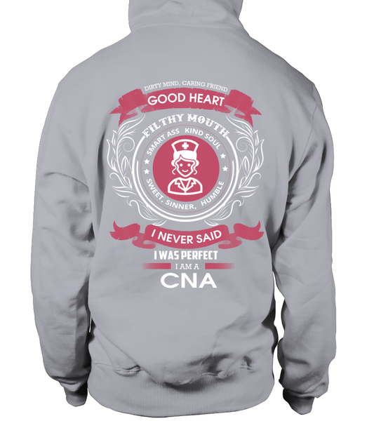 I Never Said I Was Perfect - I'm A CNA Shirt - Giggle Rich - 12